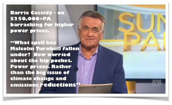 Barrie Cassidy barracking for higher electricity prices ...