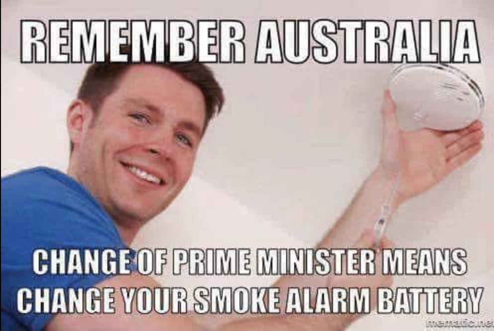 Remember Australia Change Your Prime Minister Change Your Smoke Alarm Batteries Michael Smith News