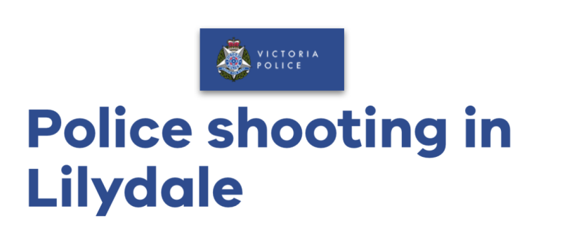 Victoria Police Officer They Them Their Shoots Man In Lilydale This Morning Michael Smith News